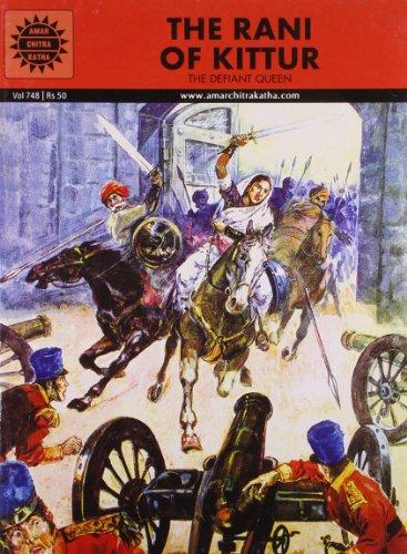 The Rani of Kittur (Vol. 748): Amar Chitra Katha