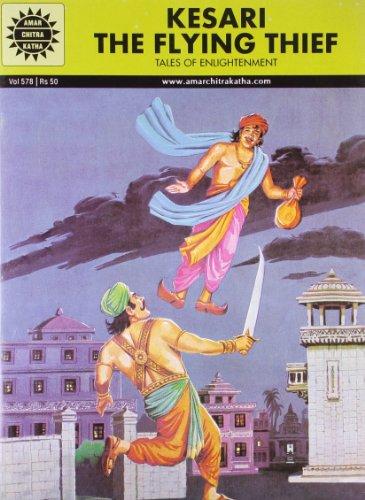 Kesari the Flying Thief (Vol. 578): Amar Chitra Katha