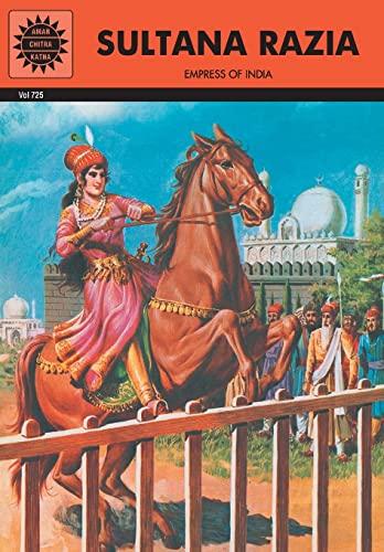 Sultana Razia (Vol. 725): Amar Chitra Katha