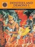 Devotees and Demons-I: From the Epics and: Amar Chitra Katha