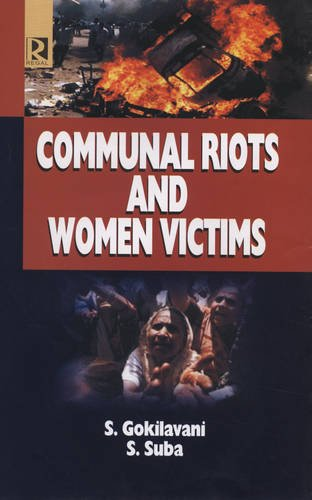 Communal Riots and Women Victims: S. Gokilavani,S. Suba