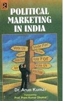 9788184840438: Political Marketing in India
