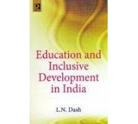 Education and Inclusive Development in India: L.N. Dash