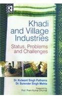 Khadi and Village Industries : Status, Problems: K.S. Pathania, S.S.