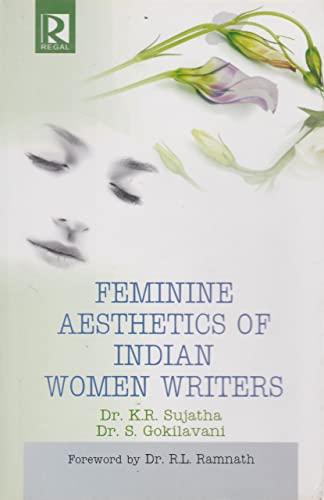 9788184841053: Feminine Aesthetics of Indian Women Writers