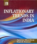 Inflationary Trends in India: Edited by Aparna
