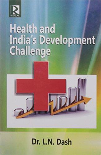 Health and India's Development Challenge: Dash L.N.