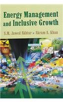 Energy Management and Inclusive Growth: Khan Akram A.