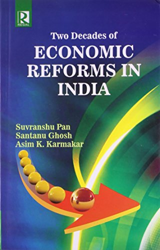 Two Decades of Economic Reforms in India: Karmakar Asim K.