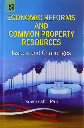 9788184843231: Economic Reforms and Common Property Resources