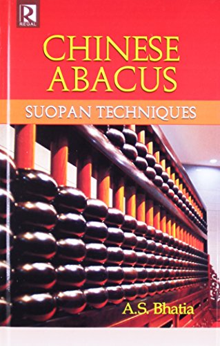 9788184843552: Chinese Abacus: Suopan Techniques