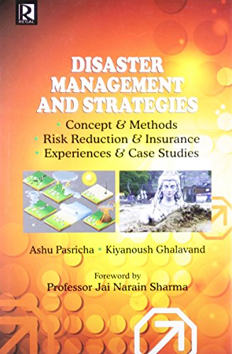 9788184844061: Disaster Management and Strategies: Concept & Methods, Risk Reduction & Insurance, Experiences & Case Studies