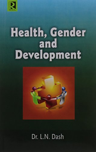 Health, Gender and Development: Dash L.N.