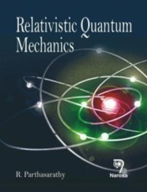 9788184870046: Relativistic Quantum Mechanics PB