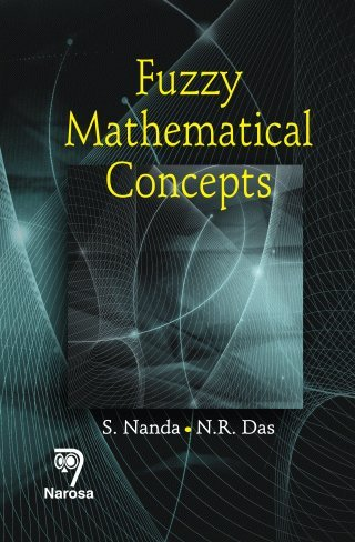 Fuzzy Mathematical Concepts: N.R. Das,S. Nanda