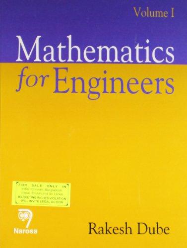 9788184870244: Mathematics For Engineers (vol I)