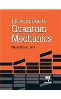 Introduction to Quantum Mechanics, Reprint 2014: Vimal Kumar Jain