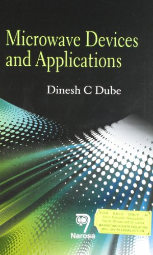 Microwave Devices and Applications: D.C. Dube