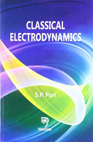 Classical Electrodynamics: S.P. Puri