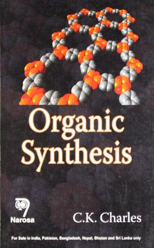 Organic Synthesis: C.K. Charles