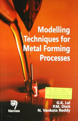 Modelling Techniques for Metal Forming Processes: G.K. Lal,N. Venkata
