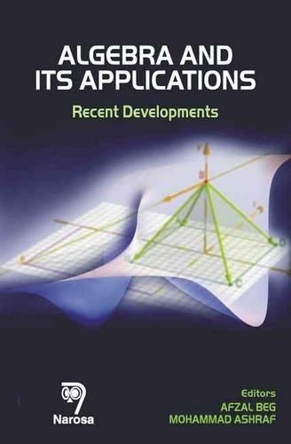 9788184871241: Algebra and Its Applications: Recent Developments