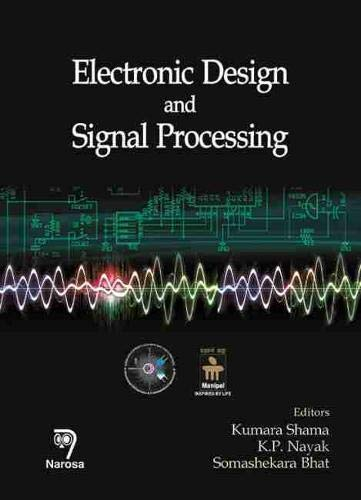 9788184871609: Electronic Design and Signal Processing