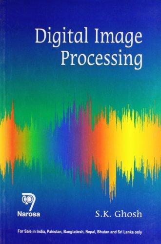 Digital Image Processing: S.K. Ghosh
