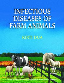 Infectious Diseases of Farm Animals, 2012: Kirti Dua