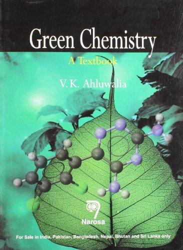 9788184872019: GREEN CHEMISTRY : A TEXTBOOK