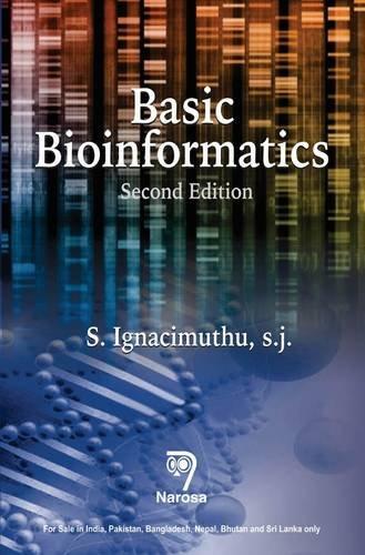 Basic Bioinformatics, 2/E: S. Ignacimuthu, S.J.