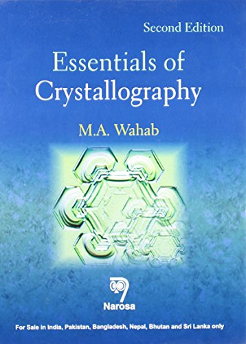 Essentials of Crystallography, Second Edition, 2014: M.A. Wahab