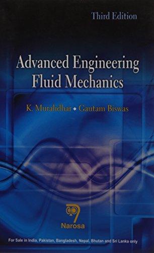 9788184873856: ADVANCED ENGINEERING FLUID MECHANICS....Muralidhar K