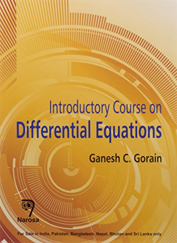 Introductory Course on Differential Equations, 2014: G.C. Gorain