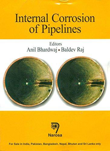 Internal Corrosion of Pipelines, 2015: Anil Bhardwaj