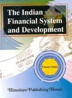 9788184882599: The Indian Financial System and Development