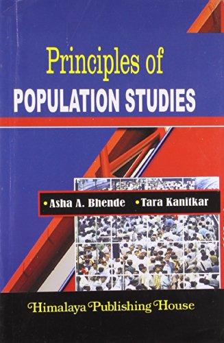 Principles Of Population Studies: Asha A. Bhende