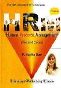 Human Resource Management (Text and Cases): Rao, Subba P.
