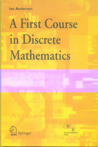 A First Course in Discrete Mathematics: Ian Anderson