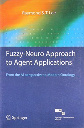 9788184890280: Fuzzyneuro Approach To Agent Applications1