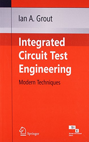 9788184890297: Integrated Circuit Test Engineering (Modern Techniques)