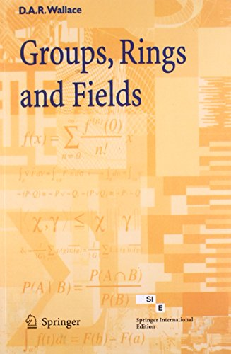 9788184890877: Groups, Rings and Fields