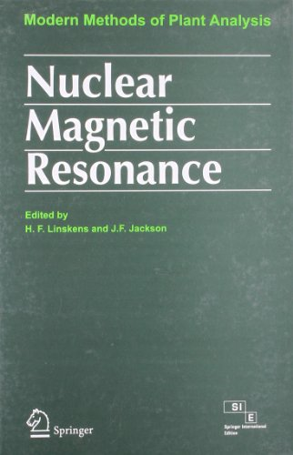 Nuclear Magnetic Resonance (Part Of Modern Methods Of Plant Analysis Series): H. F. Linskens, J. F....