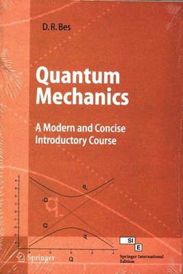 9788184891713: Quantum Mechanics: A Modern and Concise Introductory Course