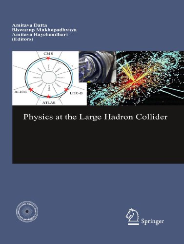 9788184892154: Physics at the Large Hadron Collider