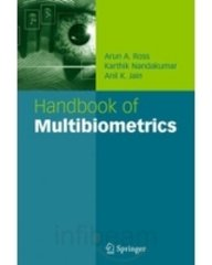 Handbook Of Multibiometrics: Ross Arun A,