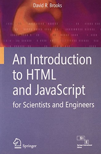 An Introduction to HTML and JavaScript: For Scientists and Engineers: David R Brooks