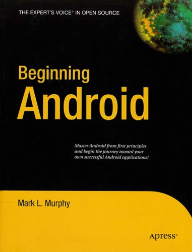 9788184893496: Beginning Android (Expert's Voice in Open Source)