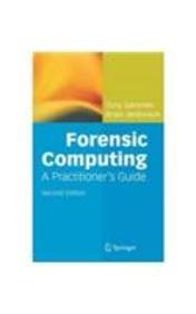 9788184893625: Forensic Computing: A Practitioner's Guide, 2e
