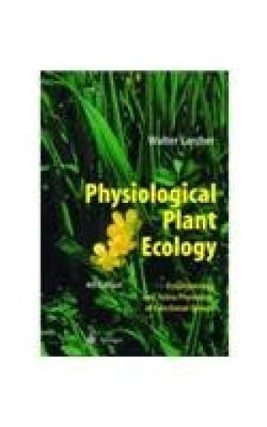 9788184893779: Physiological Plant Ecology: Ecophysiology and Stress Physiology of Functional Groups 4th edn